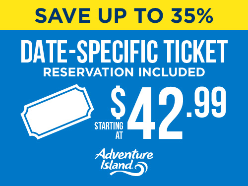 Save up to 35% date specific ticket. Starting at $42.99