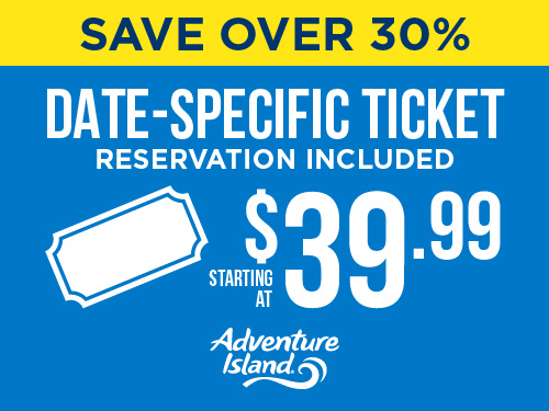 Save over 30% Date Specific ticket. $39.99