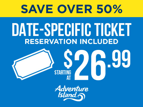 Save Over 50% On Date Specific Tickets at Adventure Island Reservations Included