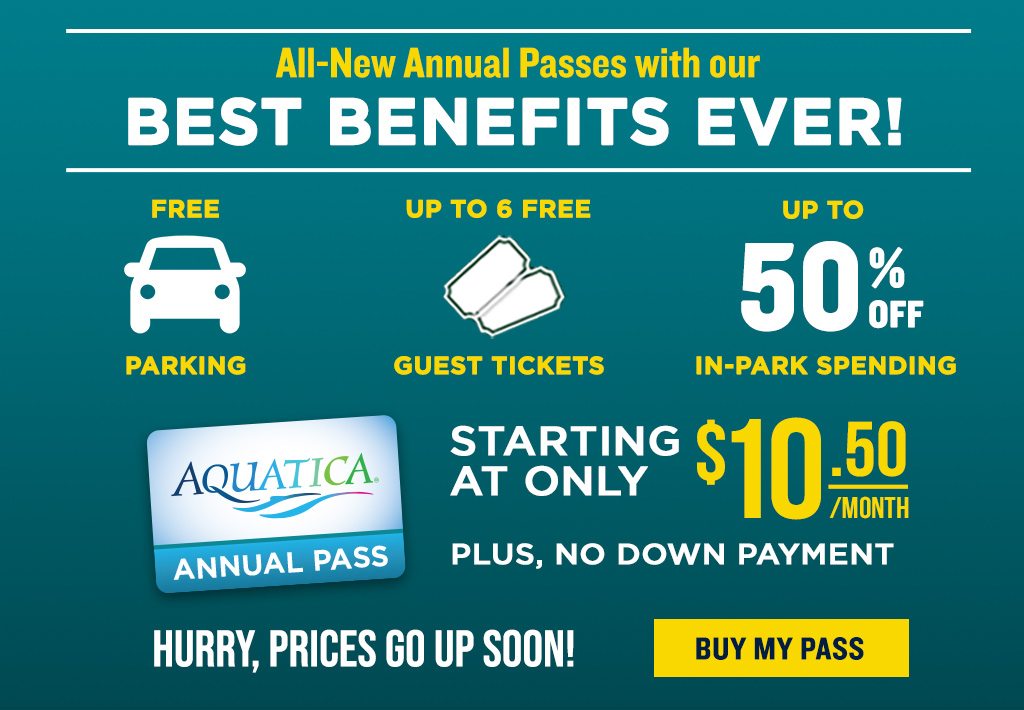 All-New Annual Passes with our Best Benefits Ever! Starting at Only $10.50/mo with no down payment!