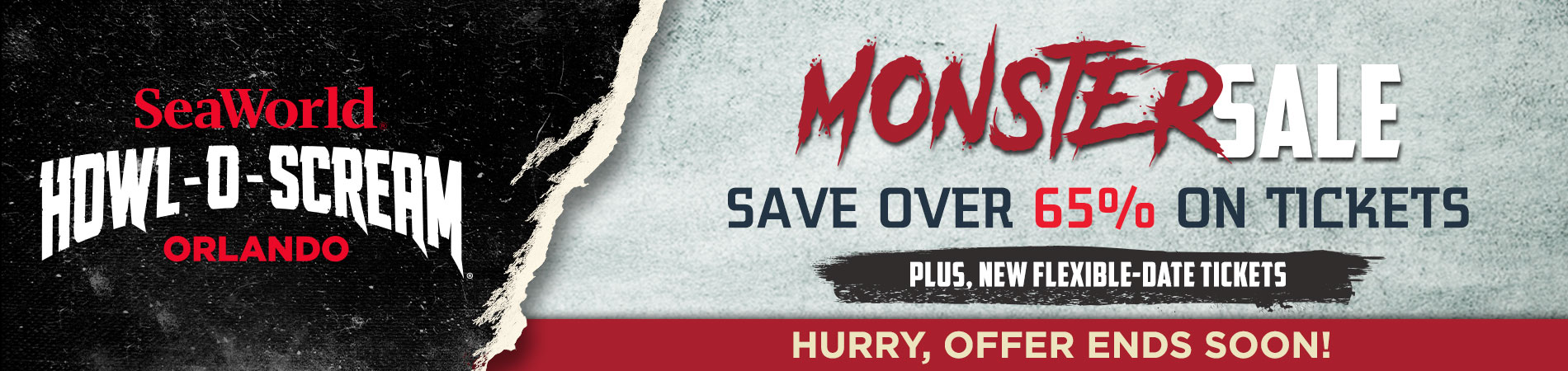 Monster Sale: Save up to 65% on Tickets