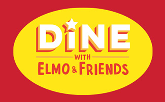 Dine with Elmo & Friends