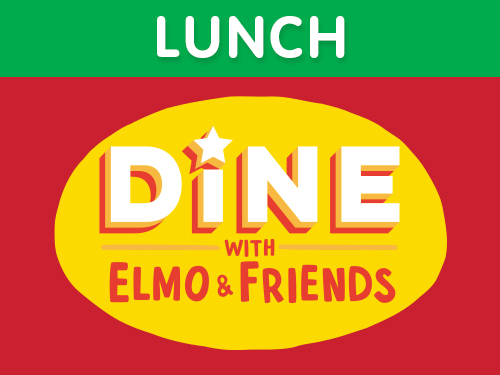 Lunch with Elmo & Friends