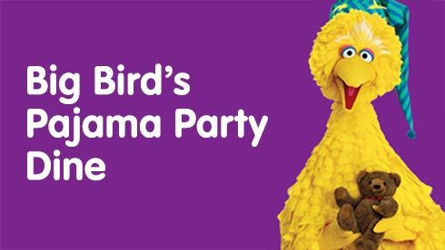 Big Birds Pajama Party Dine during Sesame Place Elmos Furry Fun Fest event
