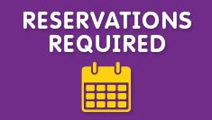 Reservations Required