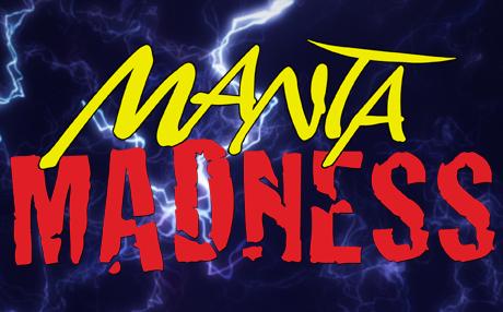 Manta Madness