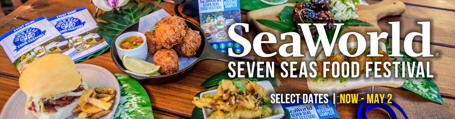Seven Seas Food Festival at SeaWorld San Diego Now through May 2