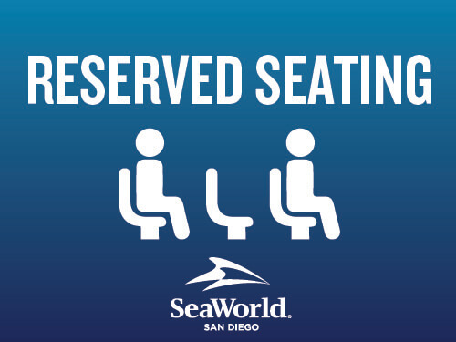 SeaWorld San Diego Reserved Seating