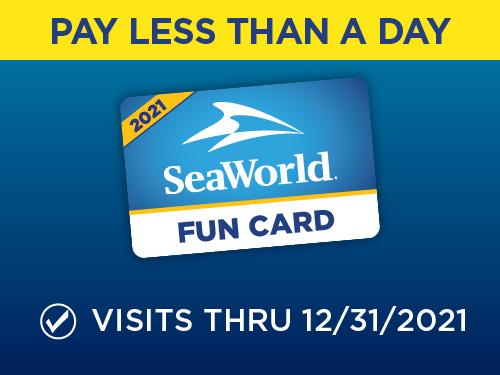 Pay Less Than a Day 2021 SeaWorld San Diego Fun Card