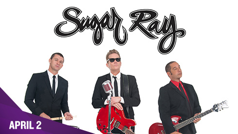 April 2 - Sugar Ray