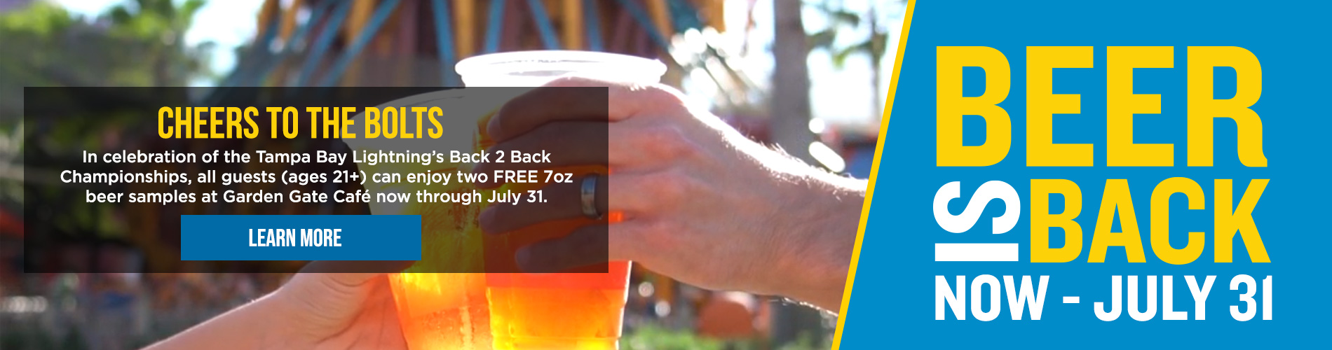 Cheers to Free Beer! For the Rest of July, all guests can enjoy twofree 7oz beer samples once a day at Garden Gate Café