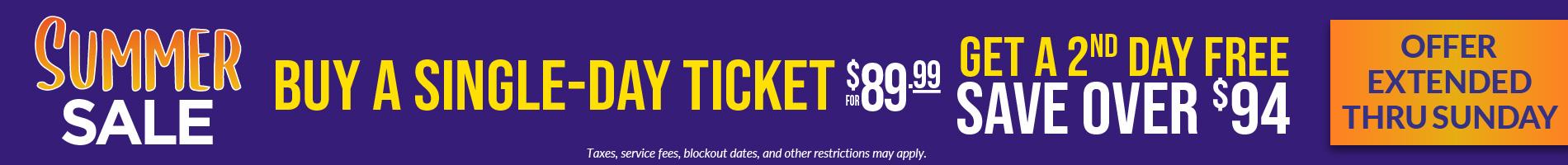 Summer Sale Tickets Offer Extended Thru Thursday