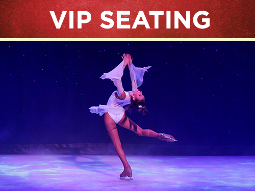 VIP Seating Christmas On Ice