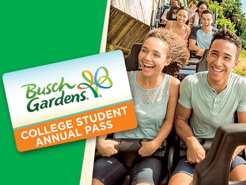 Unlimited Admission to Busch Gardens for current college students, plus free parking, discounts, and more.