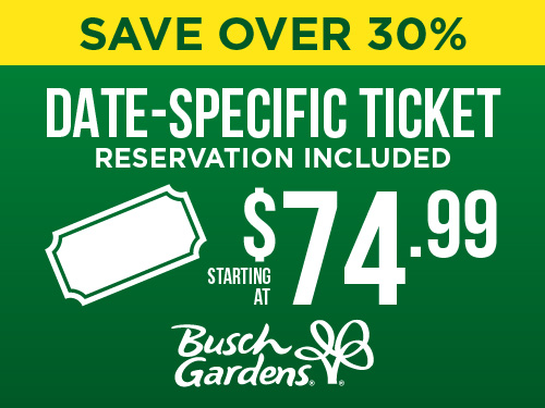 Save Over 30% Date-Specific Ticket at $74.99