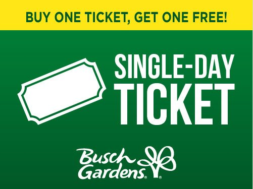 Buy one ticket, get one free! Single day ticket to Busch Gardens Tampa Bay