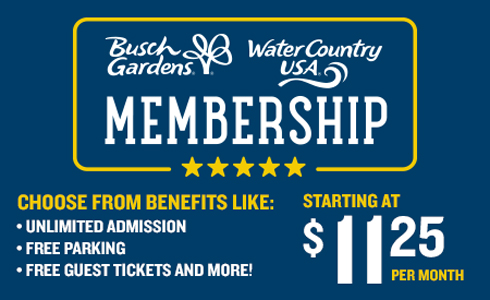 Become a Busch Gardens Member, starting at only $11.25 per month