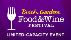 Busch Gardens Food & Wine Festivak