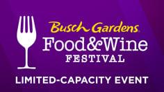 Busch Gardens Food & Wine Festivak