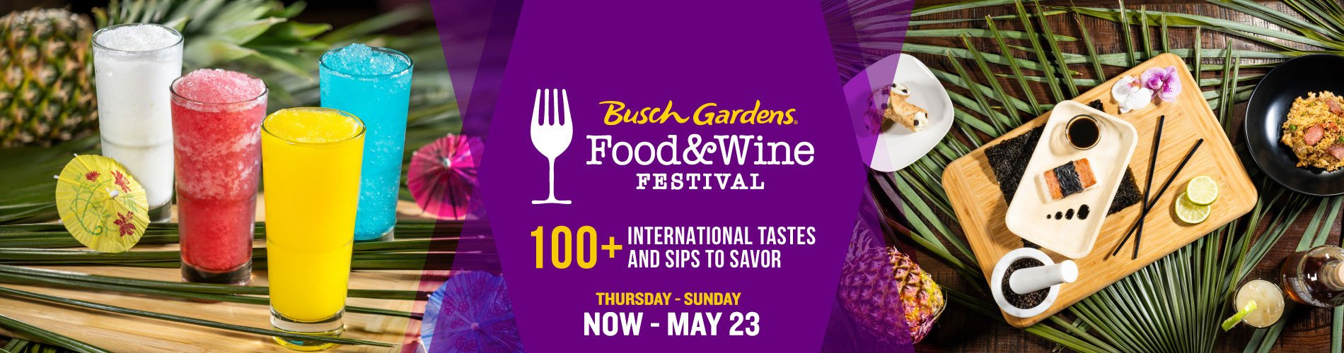 100+ International tastes and sips to savor at the Busch Gardens Food & Wine Festival, Thursday through Sunday, happening now until May 23