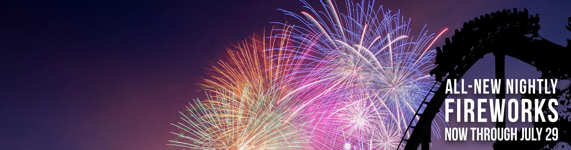 All-New Nightly Fireworks beginning June 21