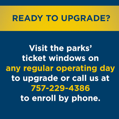 To upgrade to Membership, call 757-229-4386 or visit us on any regular operating day.