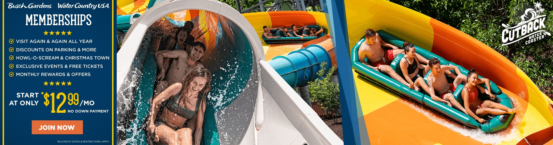 2 Park Busch Gardens Williamsburg & Water Country USA Memberships starting at $12.99 per month. Home of the new Cutback Water Coaster - now open!