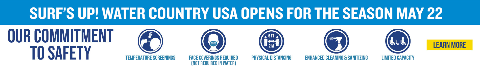 Surf's Up Water Country USA Opens for the Season May 22. Learn more about the enhanced health & safety guidelines coming to the Water Park.
