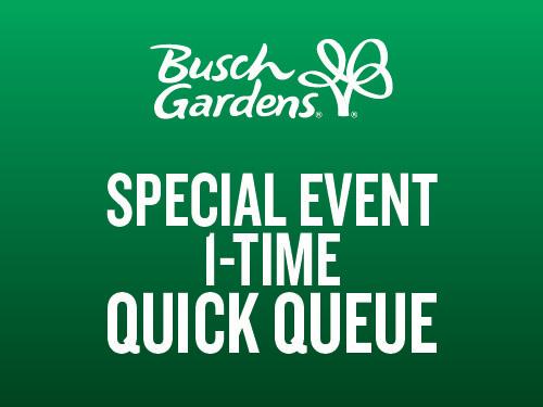 Busch Gardens Williamsburg Special Event 1-Time Quick Queue
