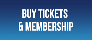 Buy Tickets and Membership